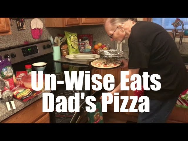 Un-Wise Eats - Dad's Famous Pizza
