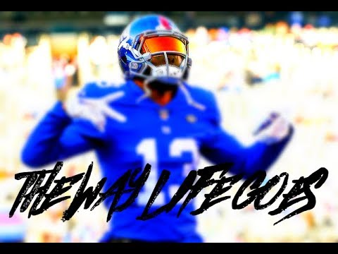 "Odell Beckham Jr: ""The Way Life Goes"" (Career Highlights)"