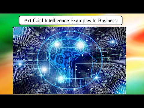 Artificial Intelligence Examples In Business – 11 ways AI is used for Business Management