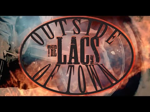 The Lacs - Outside of Town (feat. Moonshine Bandits) [Lyric Video]