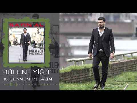Bülent Yiğit - 2016 Çekmem Mi Lazım (Offical Music)