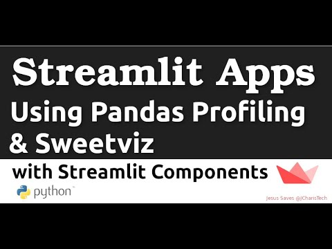 How to use Pandas Profiling & Sweetviz in Streamlit with Streamlit Components Python(EDA App)