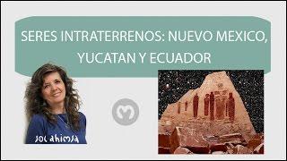 SERES INTRATERRENOS EN NUEVO MEXICO, YUCATAN Y ECUADOR