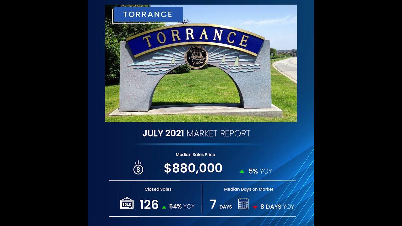 South Bay Market Report July, 2021