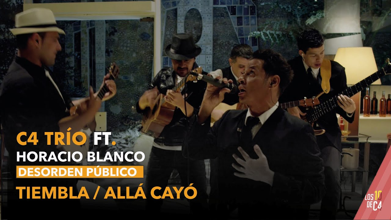 Download C4 Trío ft. Horacio Blanco de Desorden Público - Tiembla/Allá cayó