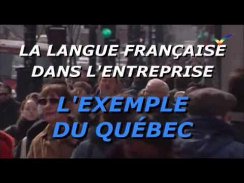 La langue française dans l'entreprise, l'exemple du Québec (1)