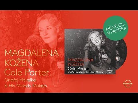 You'd Be So Nice To Come Home To - Magdalena Kožená & Ondřej Havelka & His Melody Makers