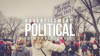 NO COPYRIGHT Political Campaign Background Music For Videos / Political Music Copyright Free
