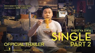 TRAILER FILM SINGLE PART 2 (DI BIOSKOP 4 JUNI 2019)