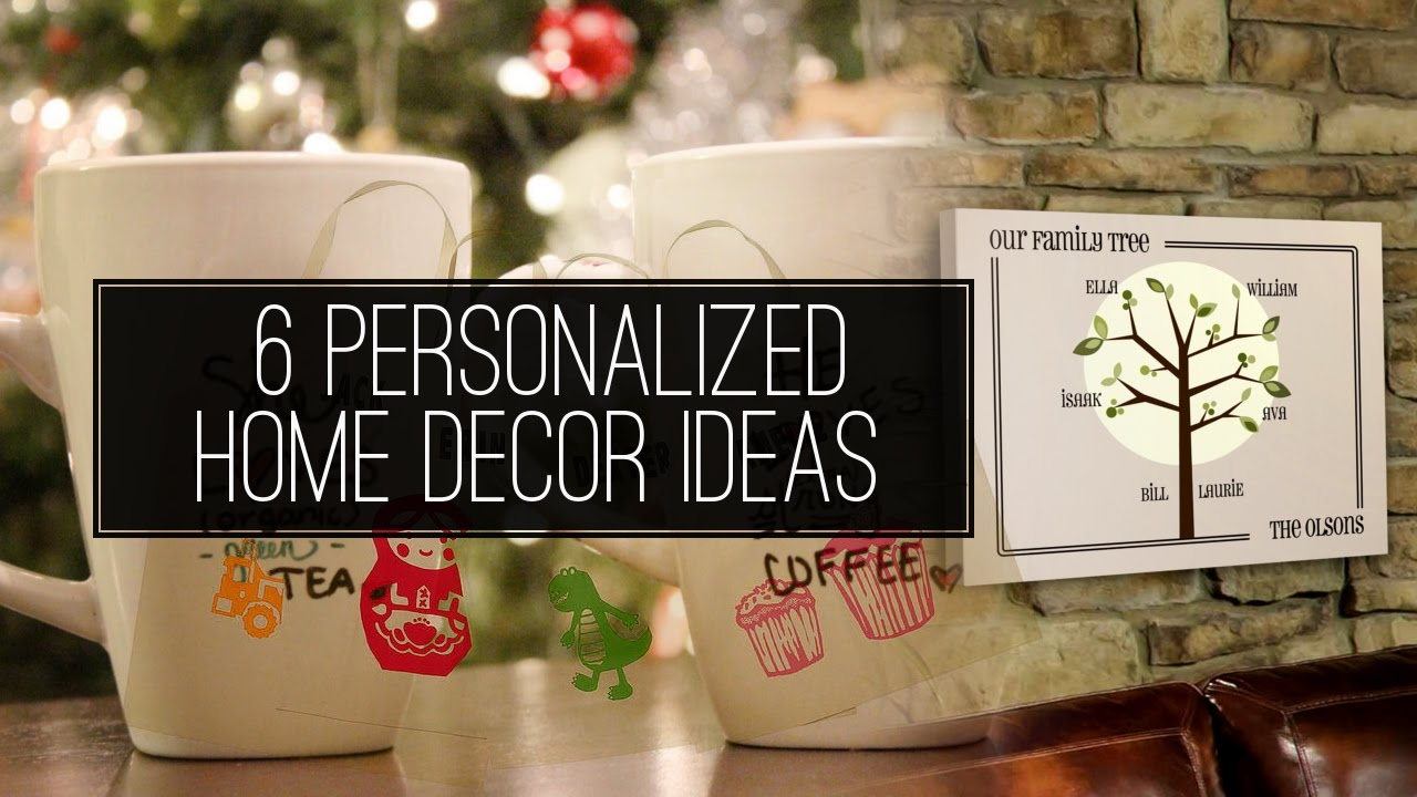 6 personalized home decor ideas - youtube