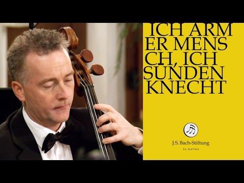 J.S. Bach - Cantata BWV 55 Ich armer Mensch, ich Sündenknecht | 3 Aria (J. S. Bach Foundation)