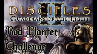 Disciples 2: Guardians of the Light (Expansion) Rod Planter Challenge | Empire | Part 1