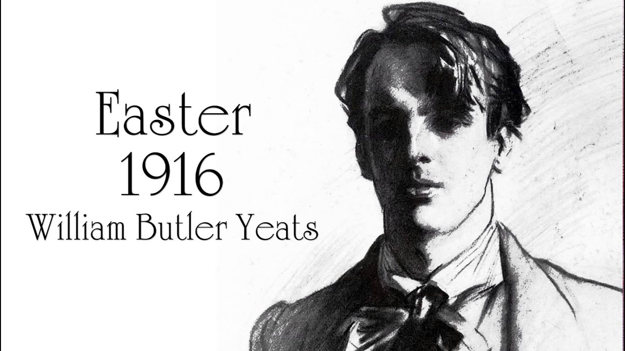"easter 1916 yeats Yeats once famously declared, ""we make out of the quarrel with others, rhetoric, but of the quarrel with ourselves, poetry"" this sentiment is borne out in ""easter, 1916"": as shy as he was of revolutionary action, he wrestles with these doubts while lamenting his bolder confederates."