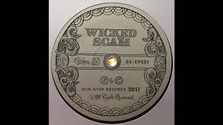 Wicked Scam - Von D feat. Jahdan BlakkaMoore - Dub Stuy Records DS-EP003