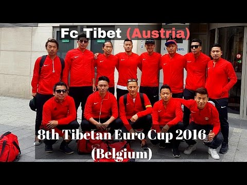 Fc Tibet (Austria) Tour to 8th Euro Tibetan Football Cup 2016 Belgium
