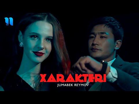 Jumabek Reymov - Xarakteri (Official Music Video)