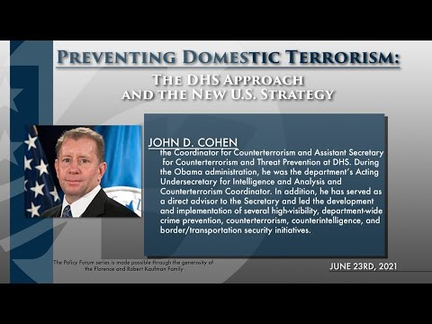 Policy Forum: Preventing Domestic Terrorism: The DHS Approach and the New U.S. Strategy