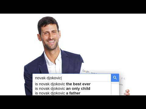 Novak Djokovic Answers the Web's Most Searched Questions | WIRED
