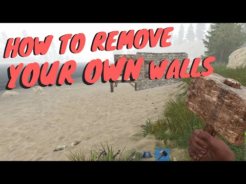 Rust: How To Remove Walls | How To Destroy Your Own Walls In Rust