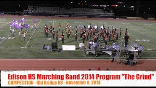 Edison High School Marching Band 2014 Program - The Grind - Old Bridge HS - 2014-11-08