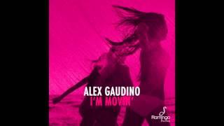 Alex Gaudino - I'm Movin'