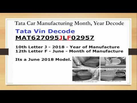 Tata Tiago, Nexon, Tigor VIN Decode to find Month, Year of Manufacturing