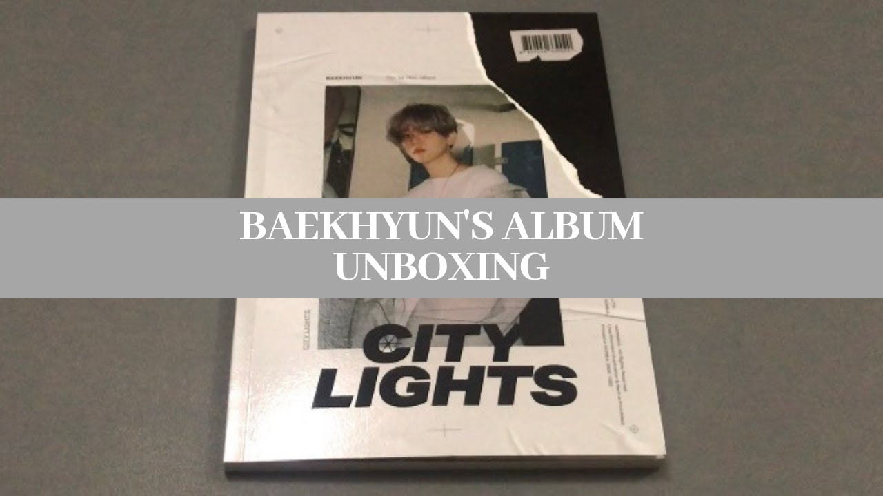 Unboxing Baekhyun S 백현 1st Mini Album City Lights Day