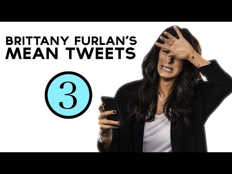 Brittany Furlan Reads Mean Tweets | EP. 3