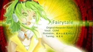 【GUMI English trial】Fairytale/Alexander Rybak【Vocaloid Cover】+MP3
