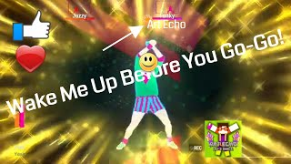 Just Dance 2019 Unlimited - Wake Me Up Before You Go-Go - SUPERSTAR