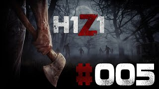 H1Z1 EARLY ACCESS ALPHA #005 Gaming Late Night ★ Let's Play H1Z1 Early Access Alpha [Deutsch]