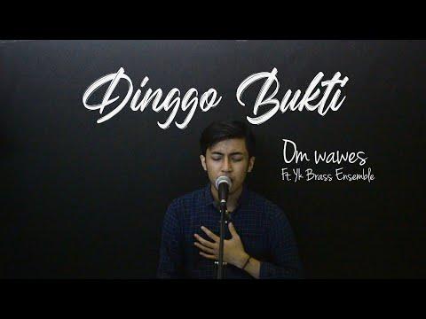 dinggo-bukti-cover-akustik-om-wawes-&-yk-brass-ensemble