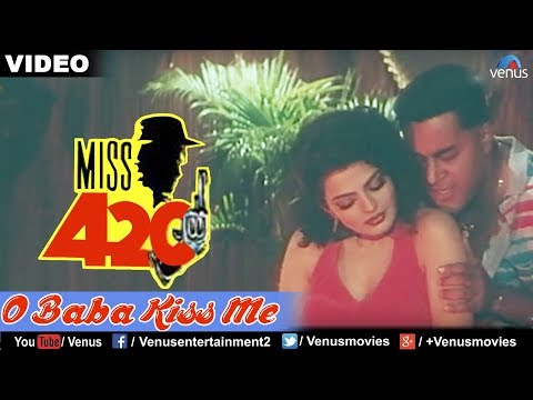 O Baba Kiss Me Miss 420