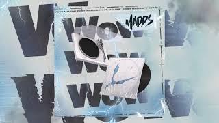 WOW - Post Malone (MADDS REMIX)