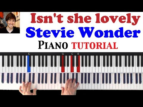How to play: Isn\'t she lovely - Stevie Wonder Piano tutorial - YouTube