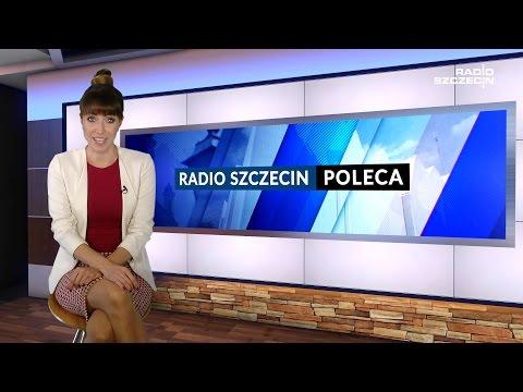 Radio Szczecin Poleca 20.10.2016