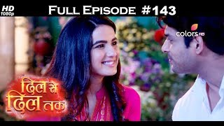 Dil Se Dil Tak - 21st August 2017 - दिल से दिल तक - Full Episode