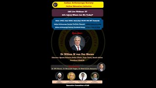 IAS Live Webinar: 57- ACL Injury- Where Are We Today? By Dr Willem M van Der Merwe