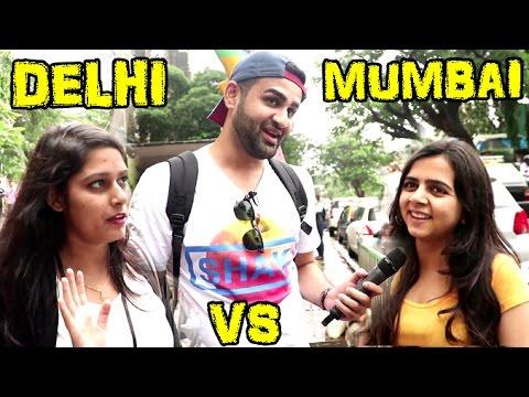 Mumbai Vs Delhi Girls - Who Is More Wilder - Logon Ki Bakchodi - Sid