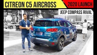 Citroen C5 Aircross SUV (Jeep Compass Rival )India Launch Next Year - Exclusive Walkaround