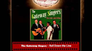 The Gateway Singers – Roll Down the Line