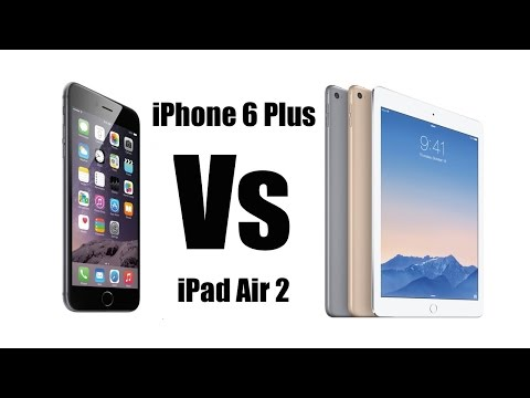 Apple iPhone 6 Plus Vs Apple iPad Air 2 [Video & Still Image Quality Comparison]