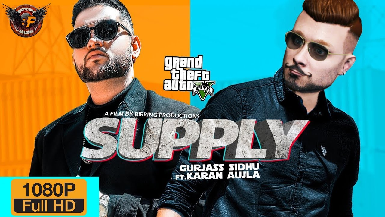 Download SUPPLY (ft.Karan Aujla Gurjass Sidhu) ll Punjabi GTA Video Song 2019 ll Birring Productions