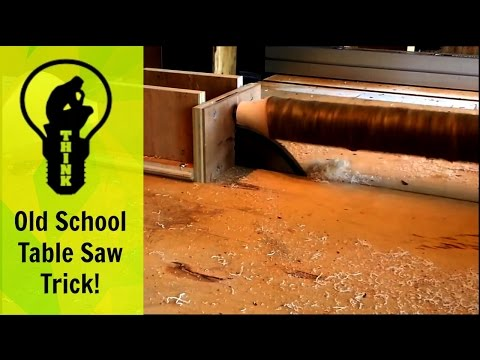 Old School Table Saw Trick!