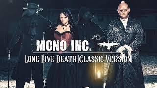 MONO INC. - Long Live Death [Classic Version] (Official Audio)