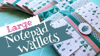 Craft Fair Idea #3:  Large Notepad Wallets | 2019