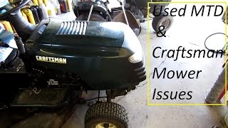 Used Craftsman and MTD mower problems