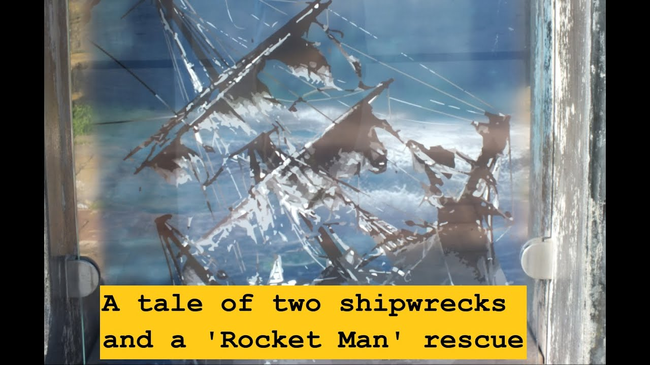 A tale of two shipwrecks and a 'Rocket Man' rescue.
