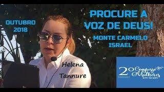 Helena Tannure - Procure a Voz de Deus! - Monte Carmelo/Israel - Outubro 2018