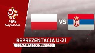 U-21: Polska - Serbia